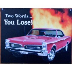 plaque pontiac gto you lose...