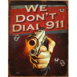 plaque we don't call 911...