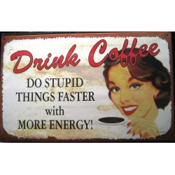 plaque i drink coffee for...