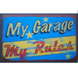 plaque my garage my rules...