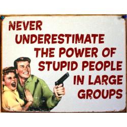 plaque humour stupid people...