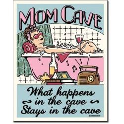 plaque humour mom cave...