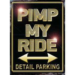 plaque pimp my ride parking...