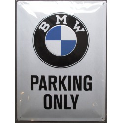 plaque BMW parking only...