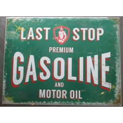 plaque last stop gasoline &...