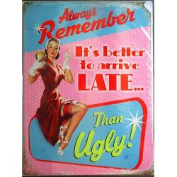 plaque pin up mieux vaut tard que jamais tole metal style affiche retro 50's usa