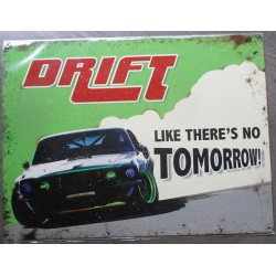 plaque drift no tomottow tole deco metal  voiture amaericaine garage usa loft