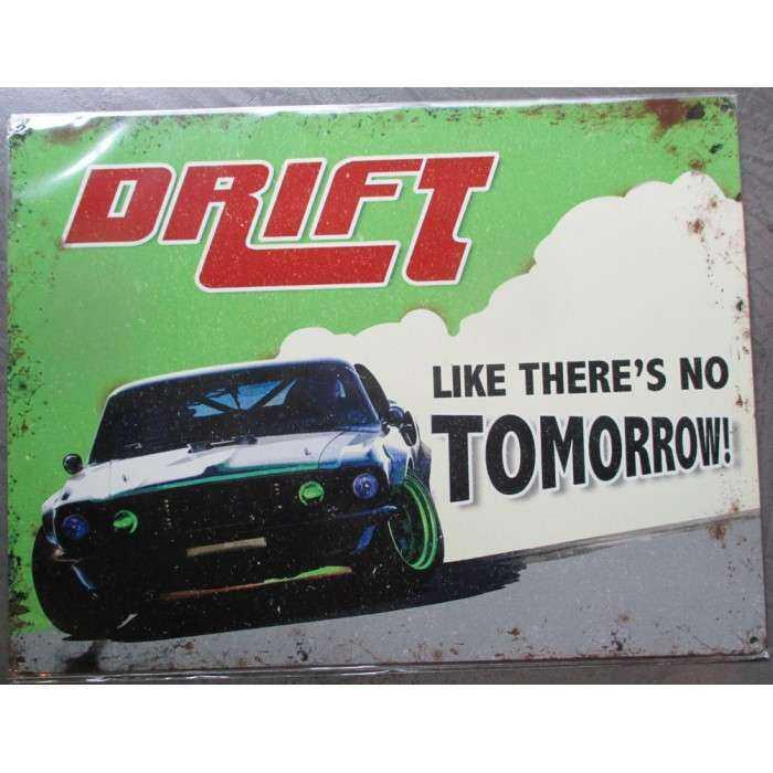 plaque drift no tomottow tole deco metal  voiture amaericaine garage usa loft