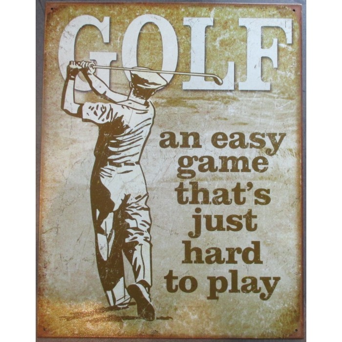 plaque golf humour joueur golfeur tole deco  easy game hard to play