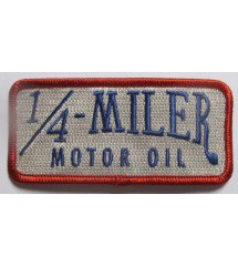 patch 1/4 miler motor oil...