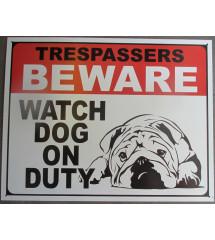 plaque beware dog , wath dog on duty