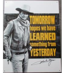 plaque john wayne tomorrow...