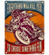 plaque moto everything will kill you 40x30xm