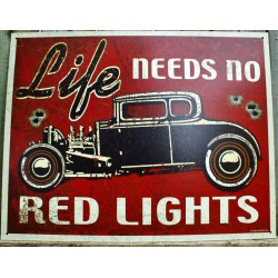 plaque hot rod life red lights ford 32 tole publicitaire usa