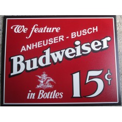 plaque budweiser 15 cents tole deco bar biere bbef bud usa