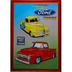 plaque i like ol ford trucks  pick up deco garage tole usa