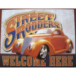plaque hot rod street rodder welcome here tole publicitaire
