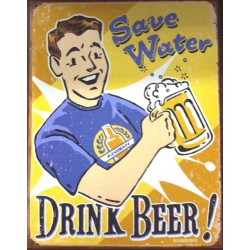plaque save water drink beer tole deco bar snack biere usa