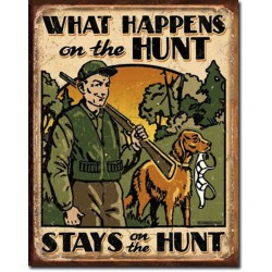 plaque humour what happens onthe hunt tole deco chasse usa