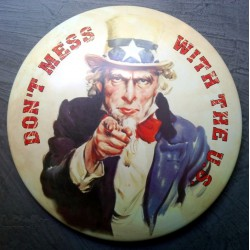 plaque oncle sam bombée don't mess with the us tole affiche