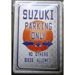 plaque  moto suzuki parking only 30x20cm  tole  pub metal