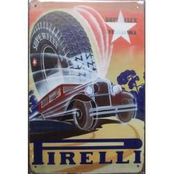 plaque  pneu pirelli et  vieille voiture garage 30cm tole publicitaire metal pub