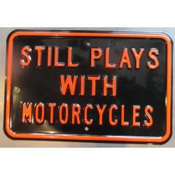 plaque tole épaisse still plays with motorcycles 45cm usa avec relief embouti